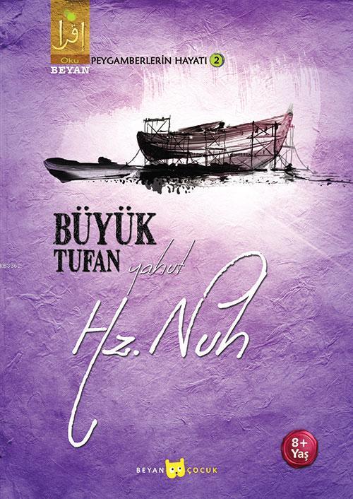 Büyük Tufan Yahut Hz. Nuh