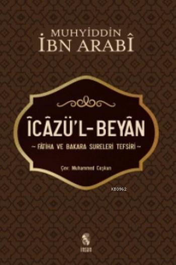 İcazü'l-Beyan Fatiha ve Bakara Sureleri Tefsiri
