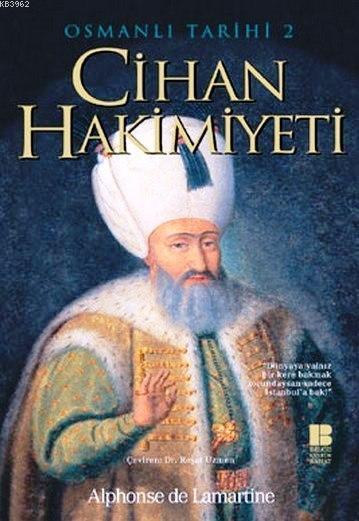 Cihan Hakimiyeti - Osmanlı Tarihi II