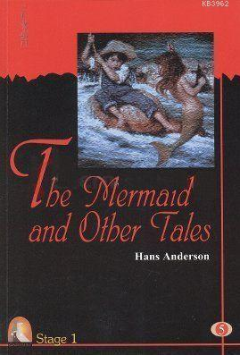 The Mermaid And Other Tales