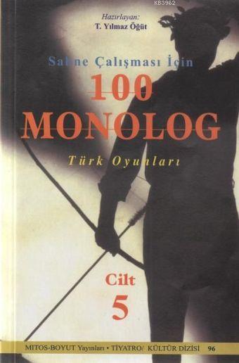 Sahne Çalışması İçin 100 Monolog 5; Türk Oyunları