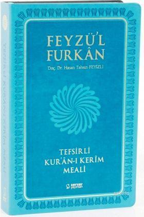 Feyzü'l Furkan Tefsirli Kur'an-ı Kerim Meali (Orta Boy - Sadece Meal - Ciltli)