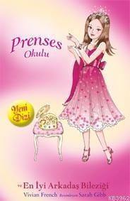 Prenses Okulu 14 - Jessica ve En İyi Arkadaş Bileziği; Yakut Köşkler'de