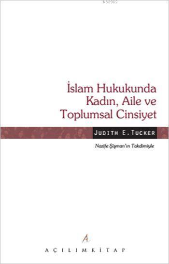 İslam Hukukunda Kadın, Aile ve Toplumsal Cinsiyet