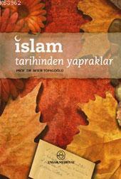 İslam Tarihinden Yapraklar