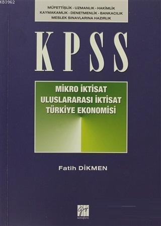 KPSS Mikro İktisat - Uluslararası İktisat - Türkiye Ekonomisi