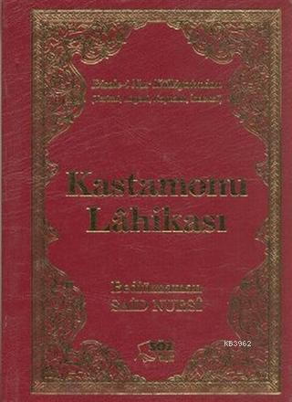 Kastamonu Lahikası (Çanta Boy-Ciltli) Ciltli; Risale-i Nur Külliyatından