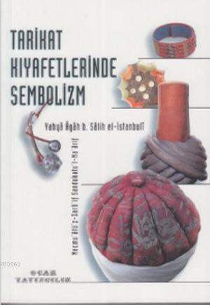 Tarikat Kıyafetlerinde Sembolizm; Mecnu'atü'z-Zara'if Sandukatu'l-Ma'arif