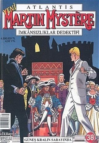 Atlantis Yeni Seri Sayı: 38 Güneş Kralın Sarayında Martin Mystere İmkansızlıklar Dedektifi