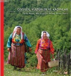 Giysiler, Kültürler ve Kadınlar