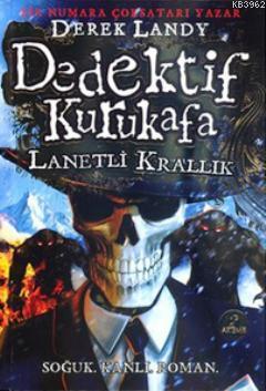 Dedektif Kurukafa: Lanetli Krallık (Ciltli)