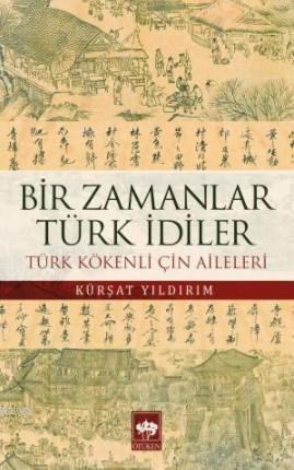 Bir Zamanlar Türk İdiler; Türk Kökenli Çin Aileleri