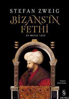 Bizans'ın  Fethi; 29 Mayıs 1453