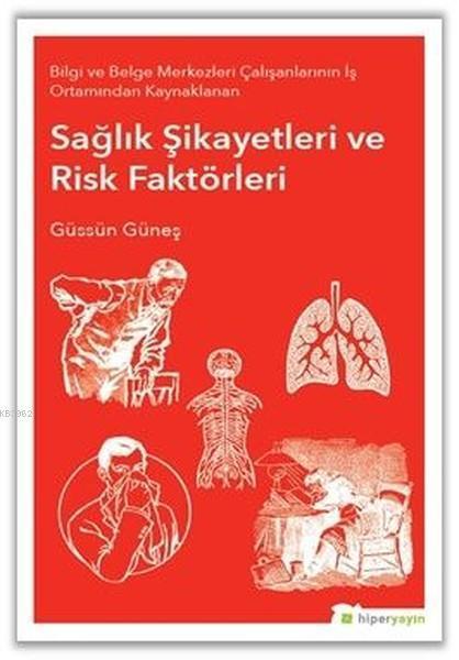 Sağlık Şikayetleri ve Risk Faktörleri