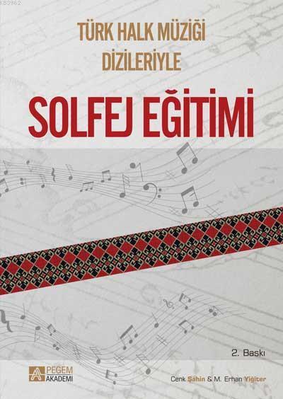 Türk Halk Müziği Dizileriyle Solfej Eğitimi