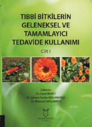 Tıbbi Bitkilerin Geleneksel ve Tamamlayıcı Tedavide Kullanımı