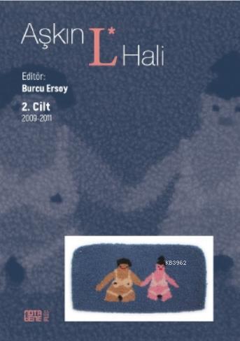 Aşkın L. Hali Cilt 2 2009 - 2011