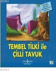 Tembel Tilki ile Çilli Tavuk