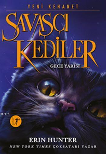Savaşçı Kediler - Gece Yarısı; Yeni Kehanet