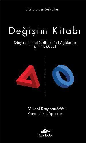 Değişim Kitabı (Ciltli); Dünyanın Nasıl Şekillendiğini  Açıklamak İçin Elli Model