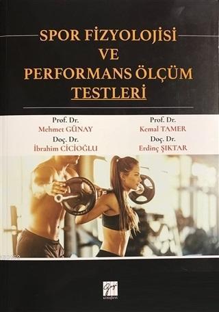 Spor Fizyolojisi ve Performans Ölçüm Testleri