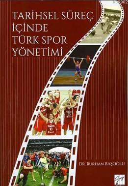 Tarihsel Süreç İçinde Türk Spor Yönetimi