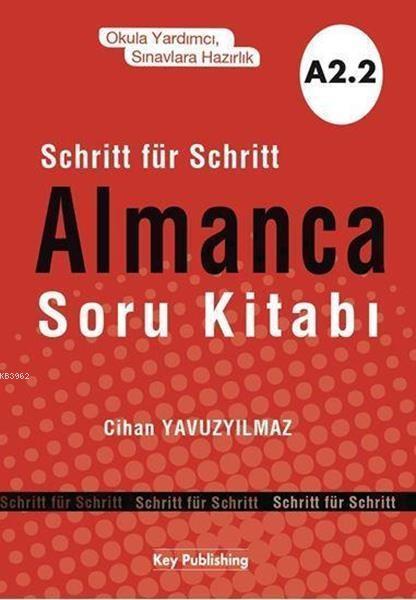 Key Publishing Yayınları Almanca Soru Kitabı A2.2 Key Publishing