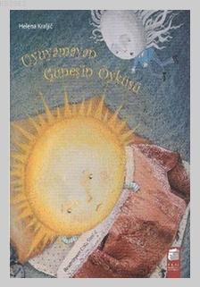 Uyuyamayan Güneşin Öyküsü; 5-7 Yaş