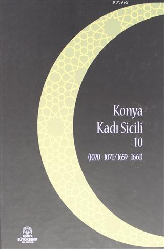 Konya Kadı Sicili 10; (1070 - 1071 / 1659 - 1661)