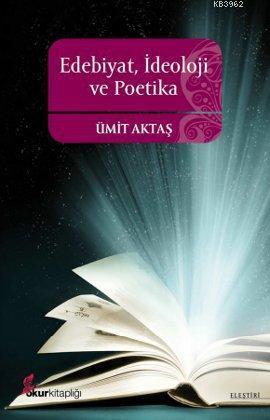 Edebiyat, İdeoloji ve Poetika
