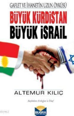 Büyük Kürdistan Büyük İsrail