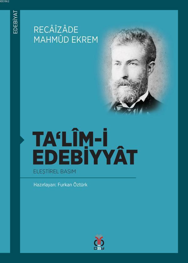 Talîm-i Edebiyyât; Eleştirel Basım