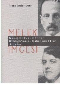 Melek İmgesi; Duino Ağıtları (Rainer M. Rilke) ile Bir Meleğin Yakarışı - Dualar (Hertha Kraftner) Adlı Yapıtlarıy