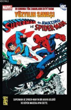 Superman ve Spiderman - Yüzyılın Savaşı