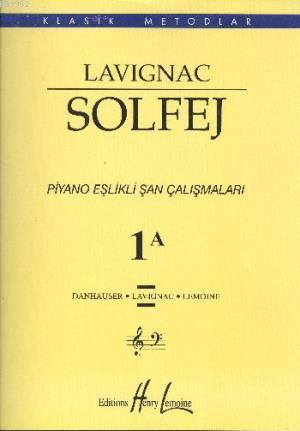 Lavignac Solfej 1A Piyano Eşlikli Şan Çalışmaları