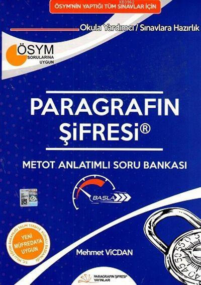 Paragrafın Şifresi Yayınları ÖSYM nin Yaptığı Tüm Sınavlar için Paragrafın Şifresi Metot Anlatımlı Soru Bankası Paragrafın Şifresi