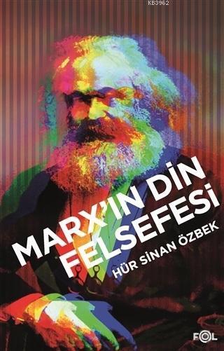 Marx'ın Din Felsefesi