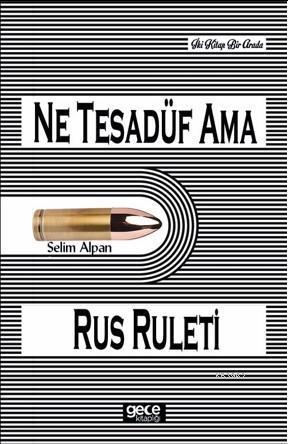 Ne Tesadüf Ama - Rus Ruleti