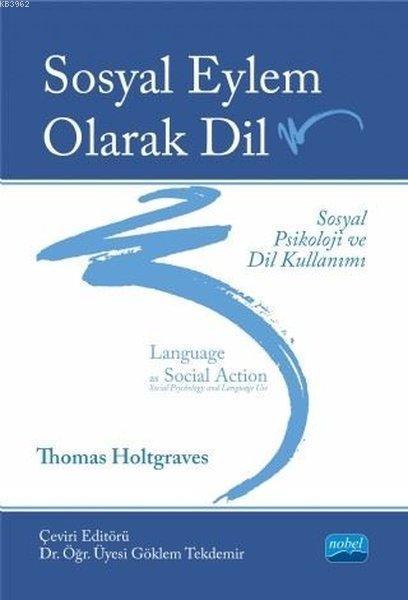 Sosyal Eylem Olarak Dil Sosyal Psikoloji ve Dil Kullanımı