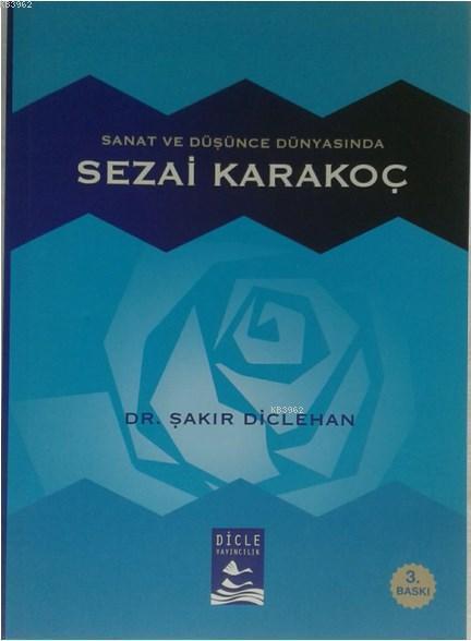 Sanat ve Düşünce Dünyasında Sezai Karakoç