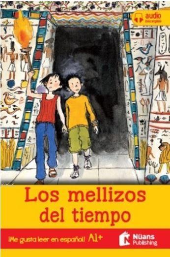 Los Mellizos Del Tiempo + Audio Descargable A1 + (¡Me Gustaleer En Espanol!)