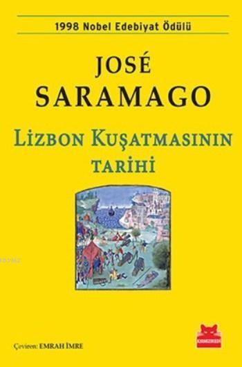 Lizbon Kuşatmasının Tarihi; 1998 Nobel Edebiyat Ödülü