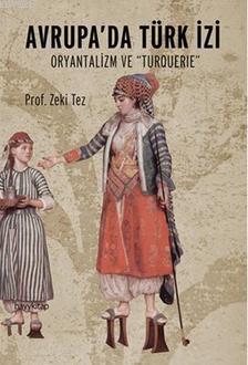 Avrupa'da Türk İzi; Oryantalizm ve Turquerie