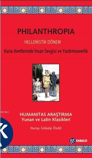 Philanthropia; Humanitas Araştırma Yunan ve Latin Klasikleri