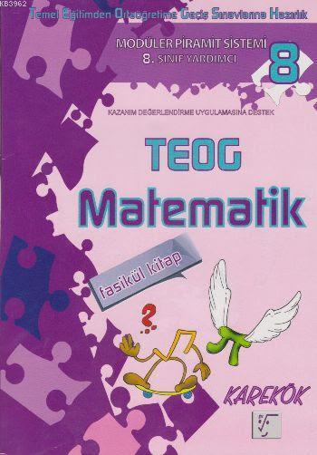 Karekök 8. Sınıf TEOG Matematik Fasikül Kitap