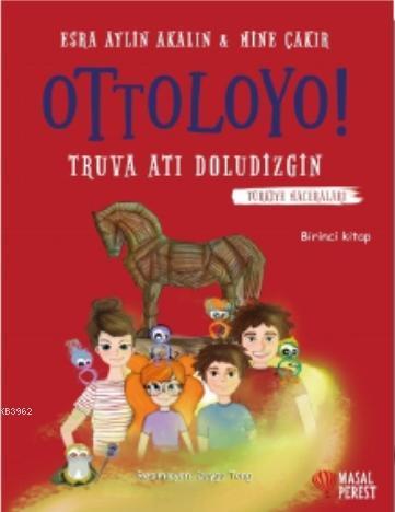 Ottoloyo - Truva Atı Doludizgin; Türkiye Maceraları 1