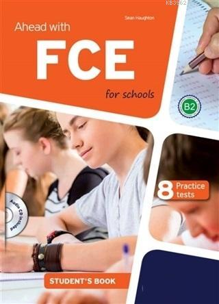Ahead With FCE For Schools + CD Student's Book (8 Practice Tests)
