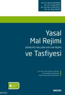 Yasal Mal Rejimi ve Tafsiyesi; (Edinilmiş Mallara Katılma Rejimi)