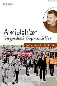 Amidalılar; Sürgündeki Diyarbekirliler