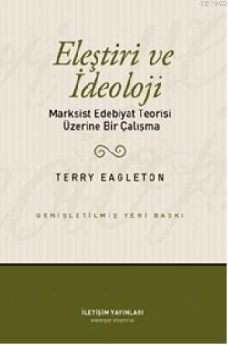 Eleştiri ve İdeoloji; Markist Edebiyat Teorisi Üzerine Bir Çalışma